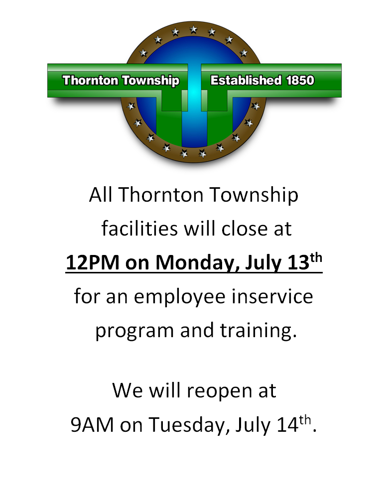 July 13th early closing